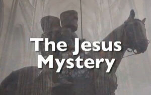 The Jesus Mystery