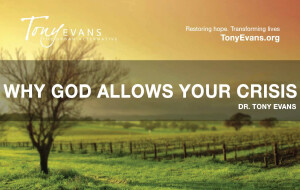 When God Allows Your Crisis<br /> by Tony Evans